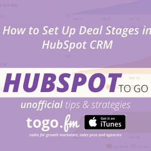 HTG #219 – HubSpot CRM – How to Use Deal Stages
