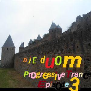 DJ Edu Om Progressive Trance Episode 3