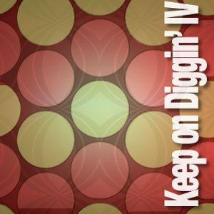 Keep on Diggin' IV
