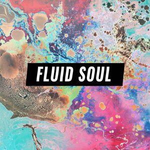 Fluid Soul with Rose - 27 December 2018