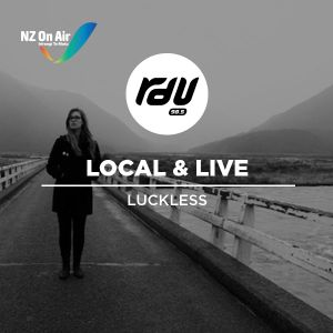 LOCAL AND LIVE EP 15 - LUCKLESS (AT WUNDERBAR)