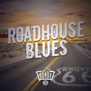 Radio Bunda - ROADHOUSE BLUES - Puntata 007