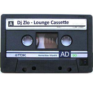 """Dj Zlo - Lounge Cassette, side """"A"""""""