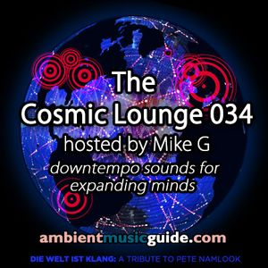 The Cosmic Lounge 034 hosted by Mike G (September 1st 2013)