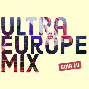 Boia Lu - Ultra Europe Submission Mix