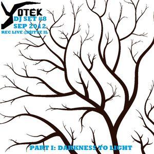 Yotek - Sep 2012: Live@Mitte, Jerusalem, IL Part I: Darkness to Light