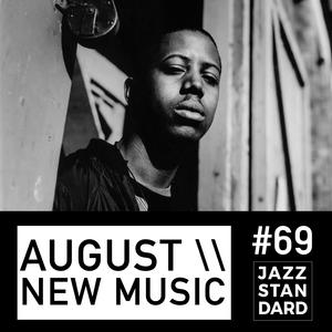 Jazz Standard \\ August New Music