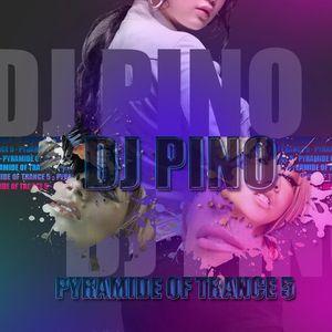 Dj Pino - Pyramid of Trance 5