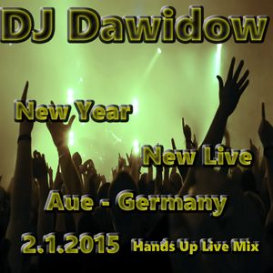 New Year,New Live (Aue@2.1.2015 Live Hands Up Mix)