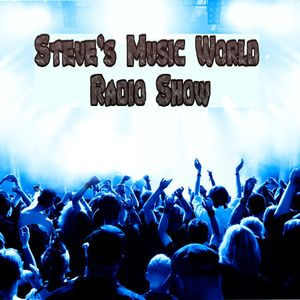 Steve's Music World #17 RADIO SHOW