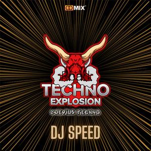 Techno Explosion #40 - DJSPEED