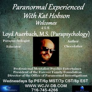 Paranormal Experienced with Kat Hobson 20160413