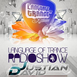 Language Of Trance 347 with David Justian & Magic 7 Guesmix by Ahmed Romel