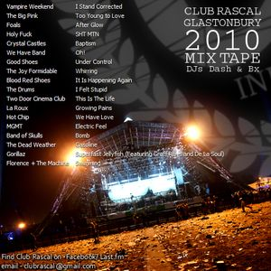 Club Rascal Glastonbury 2010 Mix Tape