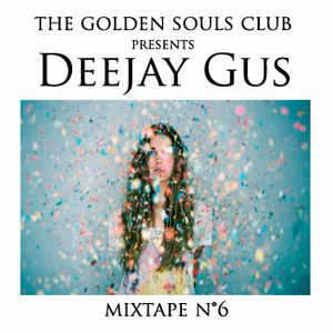 The Golden Souls Club Presents Deejay Gus
