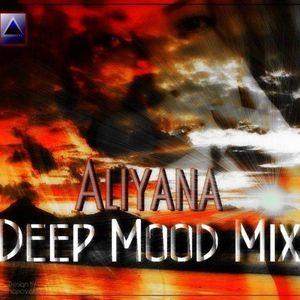 Dj Aliyana - Deep Mood mix