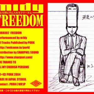 m1dy - Freedom (2004)