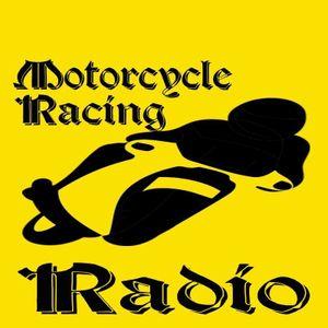 Motorcycle Racing Radio Show 8 -   28-06-2017