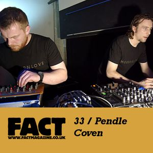 FACT Mix 33: Pendle Coven