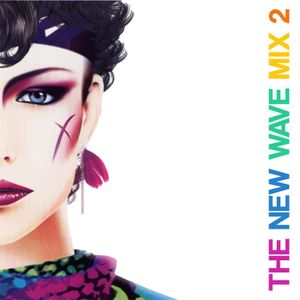 The New Wave Mix 2