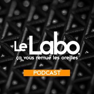 Le Labo #05 - Podcast - 10/10/2017