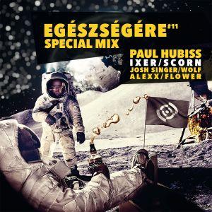Paul Hubiss - Egészségére mix 2015