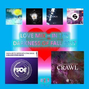 LOVE MIX - IN THE DARKNESS OF FALL 2017