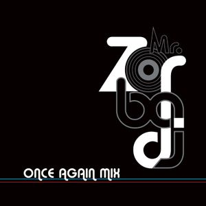 Mr.Zorba DJ - Once Again Mix (2012)