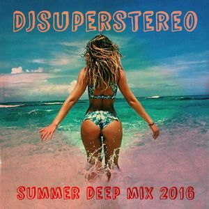 SuperStereo - Summer Deep Mix 2016
