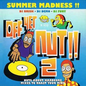 Off Yer Nut!! 2 Dj Demo