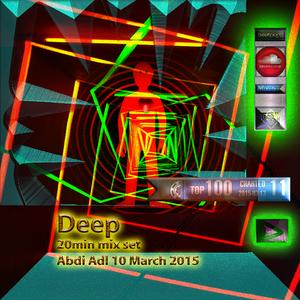 Deep - 20min mix set Aboo Adl 10 March2015 - MIXCLOUD