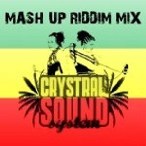 Mash Up Riddim Mix