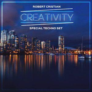 Robert Cristian - Creativity ( Special Techno Set )