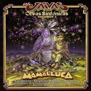 Los Jaivas: Mamalluca. 1999