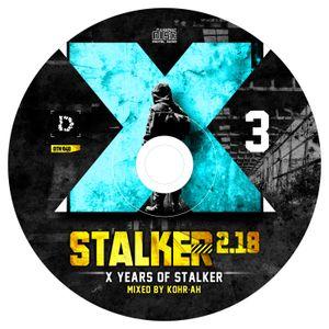 VA - STALKER 2.18: KOHR-AH - X Years Of Stalker Mix (2018)