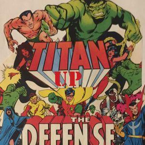 Titan Up The Defense 15- New Teen Titans #7