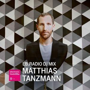 Matthias Tanzmann - EB Radio DJ Mix - 24-Mar-2016