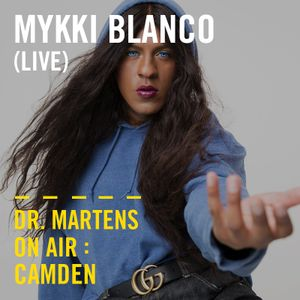Mykki Blanco (Live) | Dr. Martens On Air: Camden