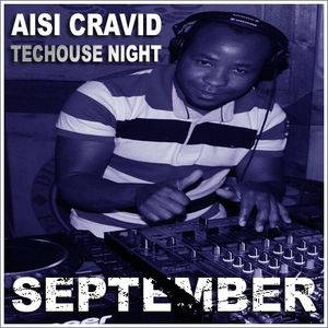 Techouse Night - Aisi Cravid - 22-09-2011