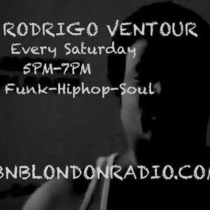 RODRIGO VENTOUR EVERY SATURDAY 5PM-7PM UK BNBLONDONRADIO.COM  190316