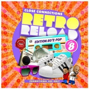 Close Connections - Welcome to Retro Reload Volume 8