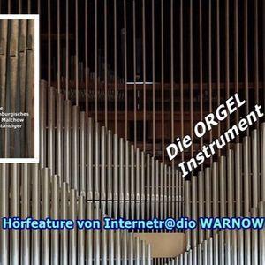 2021 das Jahr der Orgel -Romantische Orgeln in Mecklenburg-Vorpommern ein Hörfeature