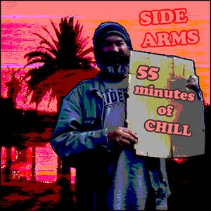 55 Minutes of CHILL (mixed by Side Arms)