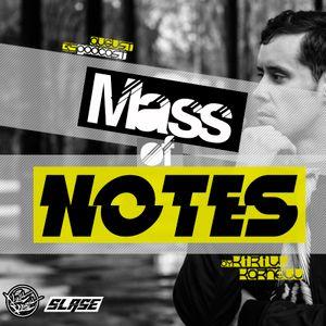 Kirill Karnell - Mass of Notes (35) Slase FM Podcast August 2017
