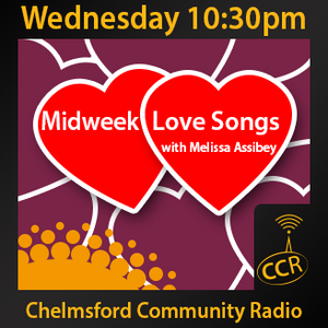 Midweek Love Songs - Melissa Assibey - 05/11/14 - Chelmsford Community Radio