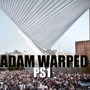 "ADAM WARPED - ""PS1"""