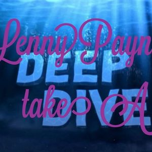 Lenny is take a deep dive into a ocean of pumping sounds.