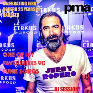 """Jerry Ropero Dj Session """"One of my favourites 90 funk songs"""" (Celebrating Jerry Ropero 25 years DJ)"""