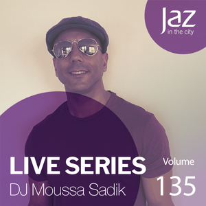 Volume 135 - DJ Moussa Sadik