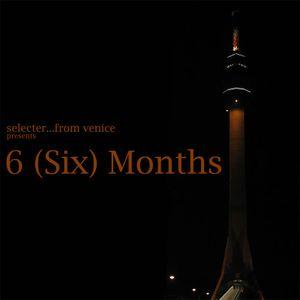 6 (Six) Months